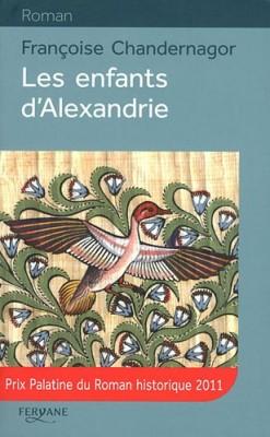 vignette de 'La reine oubliée<br /> Les enfants d'Alexandrie (Françoise Chandernagor)'