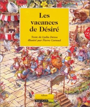 """Afficher """"Les vacances de Désiré"""""""
