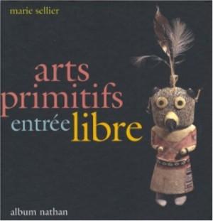 """Afficher """"Arts primitifs, entrée libre"""""""