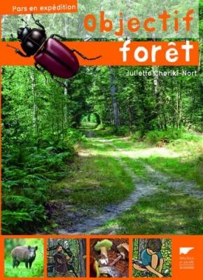 vignette de 'Objectif forêt (Juliette Cheriki-Nort)'