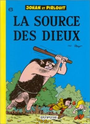 """Afficher """"Johan et Pirlouit n° 6 La Source des dieux"""""""