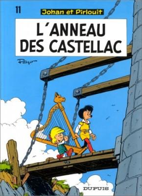 """Afficher """"Johan et Pirlouit n° 11 L'anneau des Castellac"""""""