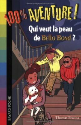"""Afficher """"Bello Bond n° 1Qui veut la peau de Bello Bond"""""""