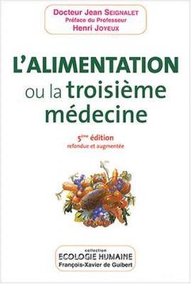 """Afficher """"L'alimentation ou La troisième médecine"""""""
