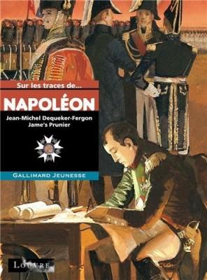 """Afficher """"Sur les traces de Napoléon"""""""