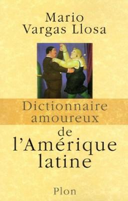 """Afficher """"Dictionnaire amoureux de l'Amérique latine"""""""