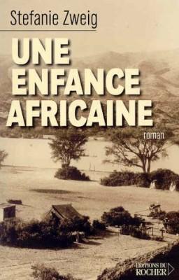 """Afficher """"Roman autobiographique n° 1 Une Enfance africaine"""""""