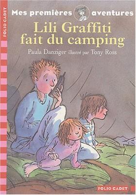 """Afficher """"Mes premières aventures Lili Graffiti fait du camping"""""""
