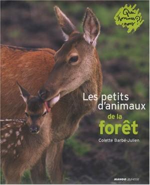"""Afficher """"Les petits d'animaux de la forêt"""""""