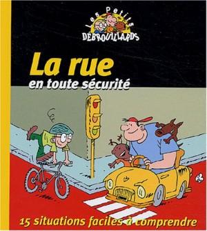 """Afficher """"La rue en toute sécurité"""""""