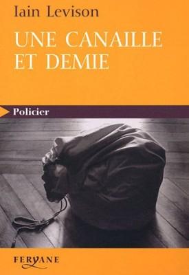 """Afficher """"Une canaille et demie"""""""