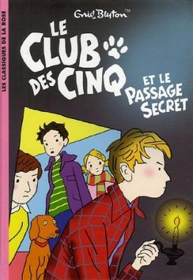 """Afficher """"Club des Cinq et le passage secret (Le)"""""""