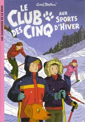 """Afficher """"Club des Cinq aux sports d'hiver (Le)"""""""