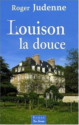 """Afficher """"Louison la douce"""""""