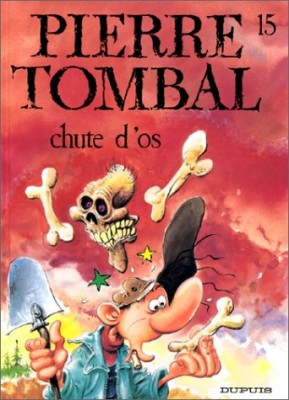 """Afficher """"Pierre Tombal n° 15 Chute d'os"""""""