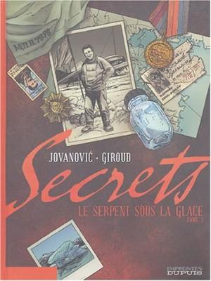 """Afficher """"Secrets 1 Le Serpent sous la glace, t.1"""""""