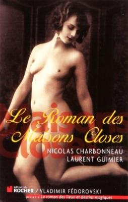 """Afficher """"Le roman des maisons closes"""""""