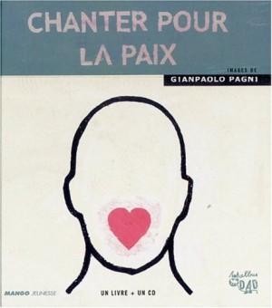 """Afficher """"Chanter pour la paix"""""""