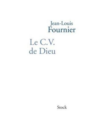 vignette de 'Le CV de Dieu (Jean-Louis Fournier)'