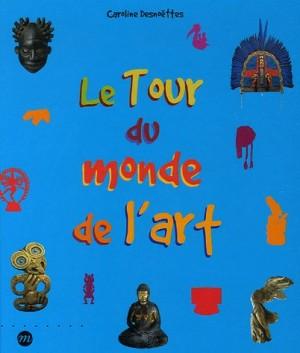 """Afficher """"Le tour du monde de l'art"""""""
