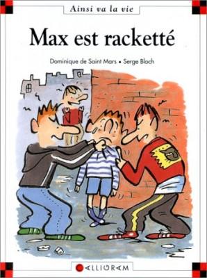 """Afficher """"Max et Lili n° 38 Max est racketté"""""""