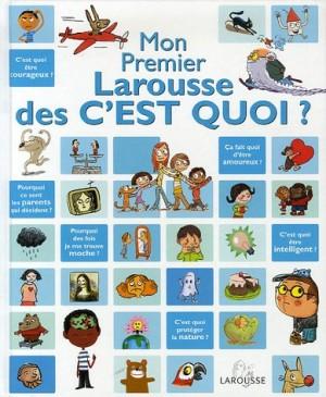 """Afficher """"Mon premier Larousse des c'est quoi ?"""""""