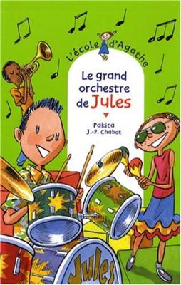 """Afficher """"L'école d'Agathe n° 51 Le grand orchestre de Jules"""""""