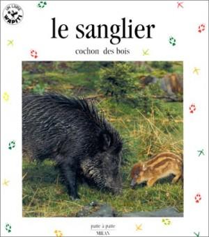 """Afficher """"Le sanglier, cochon des bois"""""""