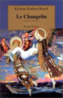 "Afficher ""Les Fey. n° 3 Le changelin"""