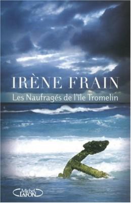 """Afficher """"Les naufragés de l'île Tromelin"""""""