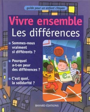 """Afficher """"Vivre ensemble les différences"""""""