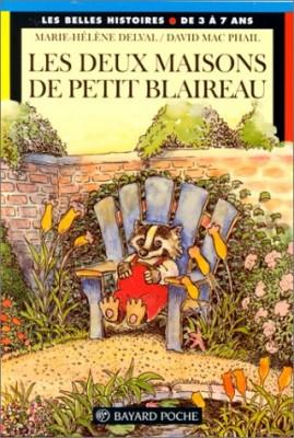 """Afficher """"Les deux maisons de Petit-Blaireau"""""""