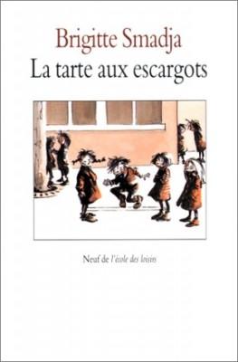 """Afficher """"Tarte aux escargots (La)"""""""