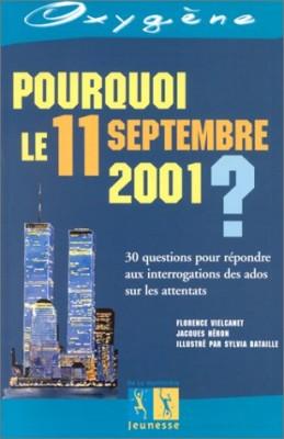 """Afficher """"Pourquoi le 11 septembre 2001 ?"""""""