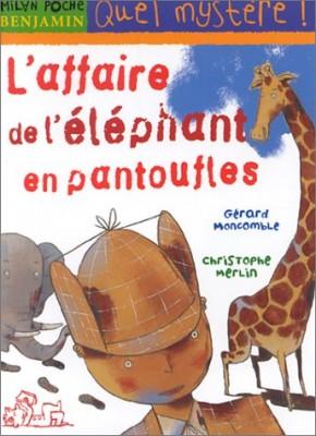 """Afficher """"L' affaire de l'éléphant en pantoufles"""""""
