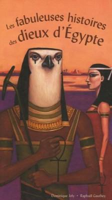 """Afficher """"Les fabuleuses histoires des dieux d'Egypte"""""""