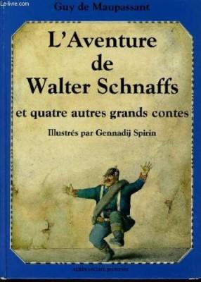 """Afficher """"L'Aventure de Walter Schnaffs et quatre autres grands contes de la littérature mondiale"""""""