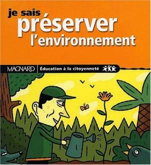 """Afficher """"Je sais préserver l'environnement"""""""