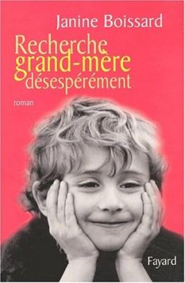 """Afficher """"Recherche grand-mère désespérément"""""""