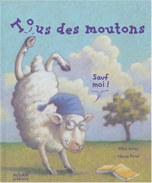"""Afficher """"Tous des moutons, sauf moi !"""""""