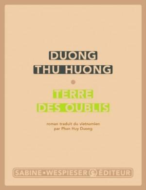 vignette de 'Terre des oublis (Thu Huong Duong)'