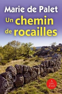 """Afficher """"Un chemin de rocailles"""""""