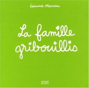 """Afficher """"La famille Gribouillis"""""""