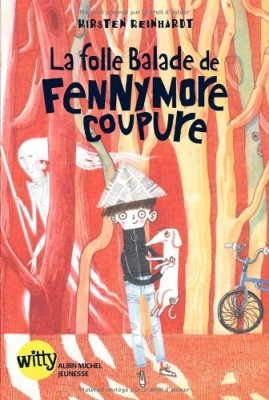 "Afficher ""La folle balade de Fennymore Coupure"""