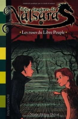 """Afficher """"Dragons de Nalsara (Les ) n° 17 Ruses du Libre Peuple (Les)"""""""