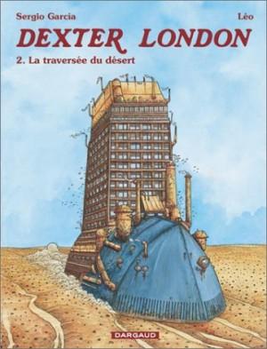 """Afficher """"Dexter London n° 2 La Traversée du désert"""""""