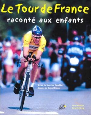"""Afficher """"Le Tour de France raconté aux enfants"""""""