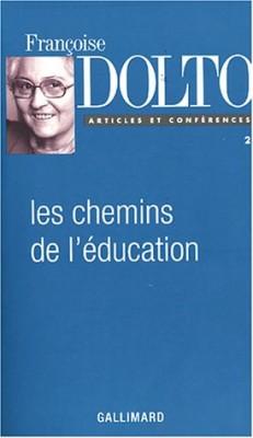 Couverture de Articles et conférences n° 2 Les Chemins de l'éducation