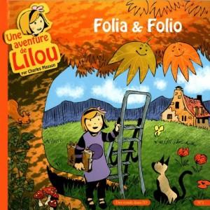 "Afficher ""Une aventure de Lilou n° 1 Folio & Folia"""