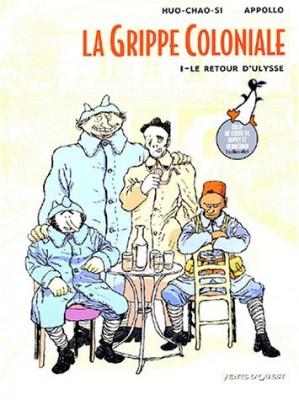"""Afficher """"La Grippe coloniale n° 1 Le Retour d'Ulysse"""""""